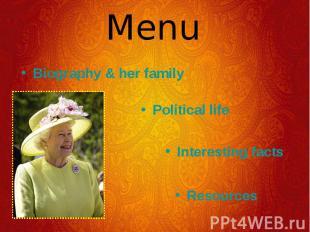 Biography & her family Biography & her family