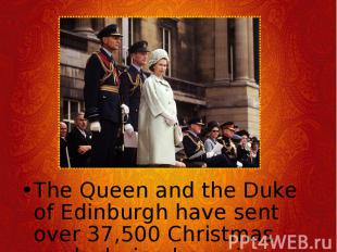 The Queen and the Duke of Edinburgh have sent over 37,500 Christmas cards during