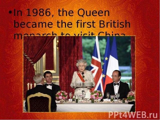 In 1986, the Queen became the first British monarch to visit China. In 1986, the Queen became the first British monarch to visit China.