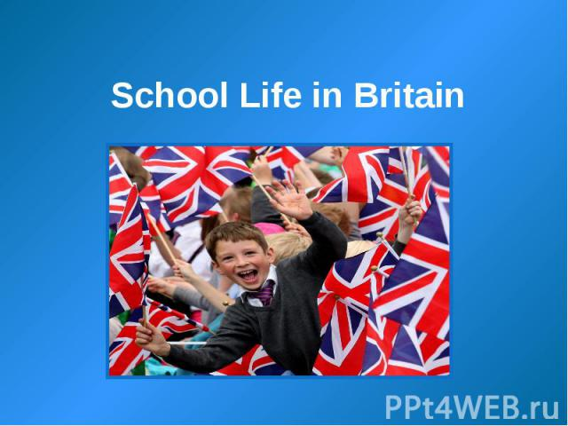 School Life in Britain