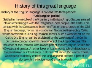 History of this great language