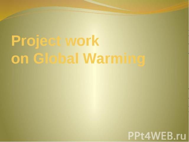 Project work on Global Warming