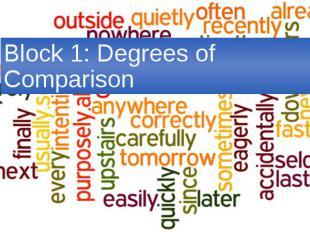 Block 1: Degrees of Comparison