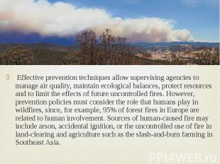Effective prevention techniques allow supervising agencies to manage air quality