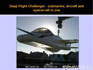 Deep Flight Challenger - submarine, aircraft and spacecraft in one