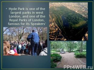 Hyde Park is one of the largest parks in west London, and one of the Royal Parks