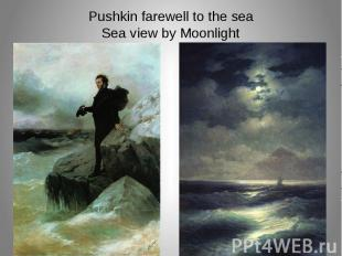 Pushkin farewell to the sea Sea view by Moonlight