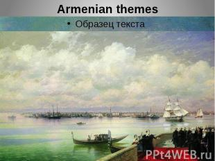 Armenian themes