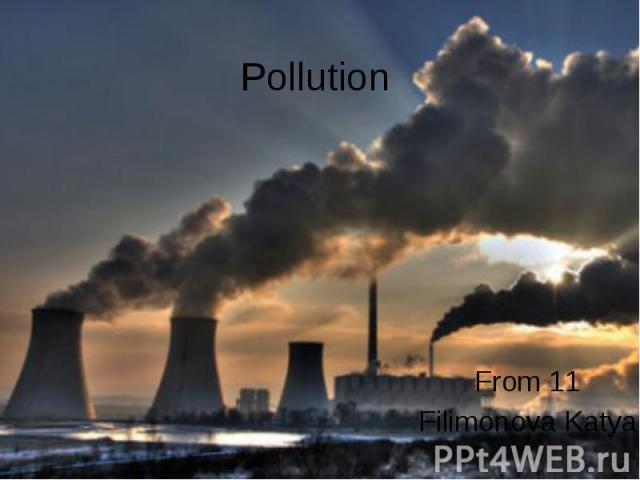 Pollution From 11 Filimonova Katya