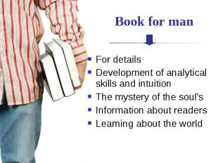 Book for man For details Development of analytical skills and intuition The myst
