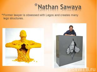 Former lawyer is obsessed with Legos and creates many lego structures. Former la