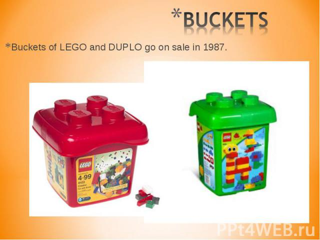 Buckets of LEGO and DUPLO go on sale in 1987. Buckets of LEGO and DUPLO go on sale in 1987.