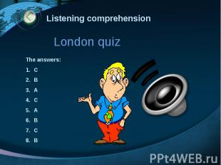 Listening comprehension London quiz