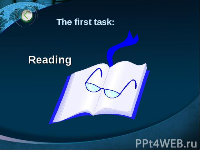 The first task: