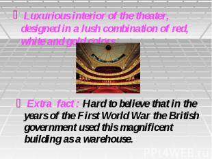 Luxurious interior of the theater, designed in a lush combination of red, white