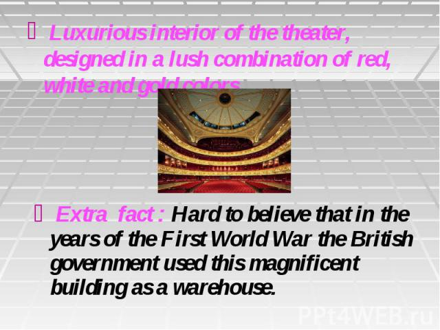Luxurious interior of the theater, designed in a lush combination of red, white and gold colors.