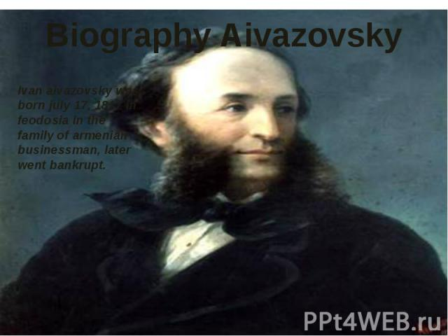 Biography Aivazovsky