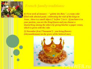 """French family traditions: 1) First week of January : """"galette d"""