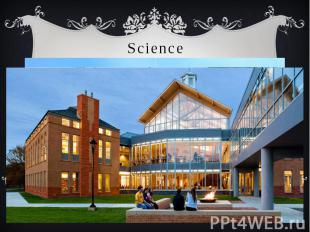 Science Knowledge of the English language gives the opportunity to study in pres