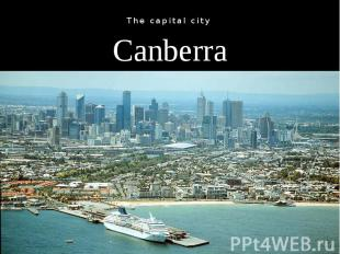 Canberra The capital city