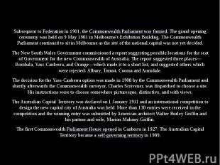 Subsequent to Federation in 1901, the Commonwealth Parliament was formed. The gr