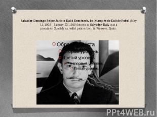 Salvador Domingo Felipe Jacinto Dalí i Domènech, 1st Marqués de Dalí de Pubol&nb