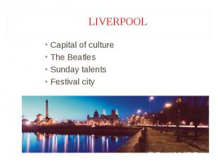 Capital of culture Capital of culture The Beatles Sunday talents Festival city