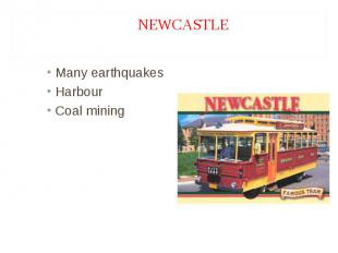 Many earthquakes Many earthquakes Harbour Coal mining
