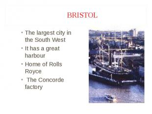 The largest city in the South West The largest city in the South West It has a g