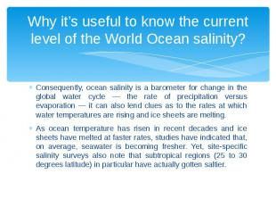 Why it's useful to know the current level of the World Ocean salinity? Consequen
