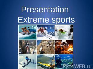 Presentation Еxtreme sports