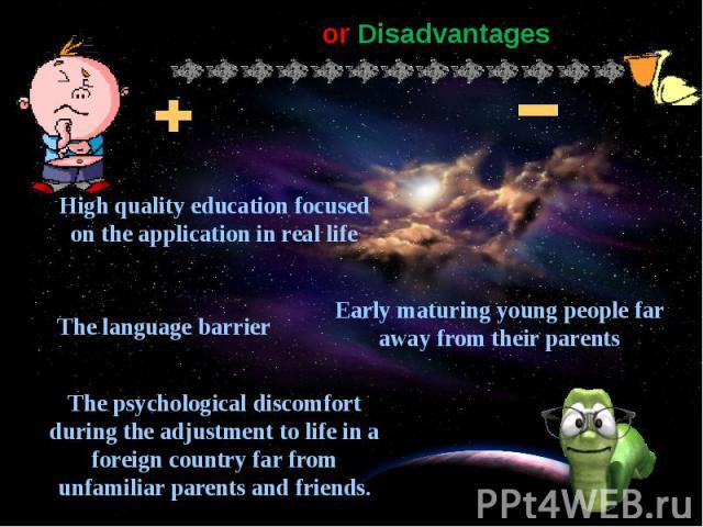 Advantages or Disadvantages
