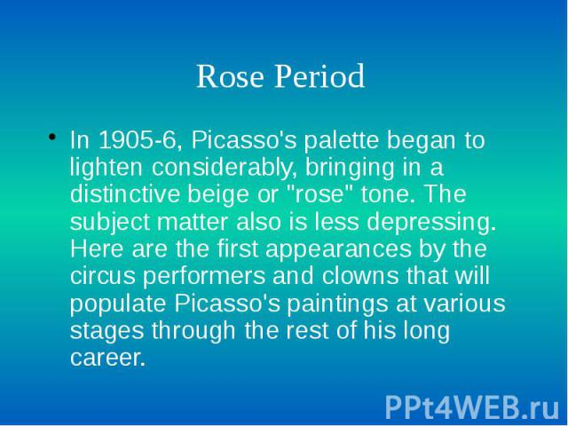 "Rose Period In 1905-6, Picasso's palette began to lighten considerably, bringing in a distinctive beige or ""rose"" tone. The subject matter also is less depressing. Here are the first appearances by the circus performers and clowns that wil…"
