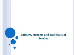 Culture, customs and traditions of Sweden