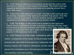 iii. 0:18 Cadence, there is a momentary pause and the violins hold and carry a c