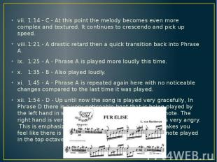 vii. 1:14 - C - At this point the melody becomes even more complex and textured.