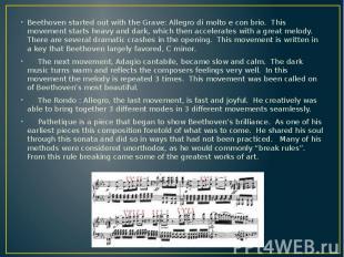 Beethoven started out with the Grave: Allegro di molto e con brio. This movement