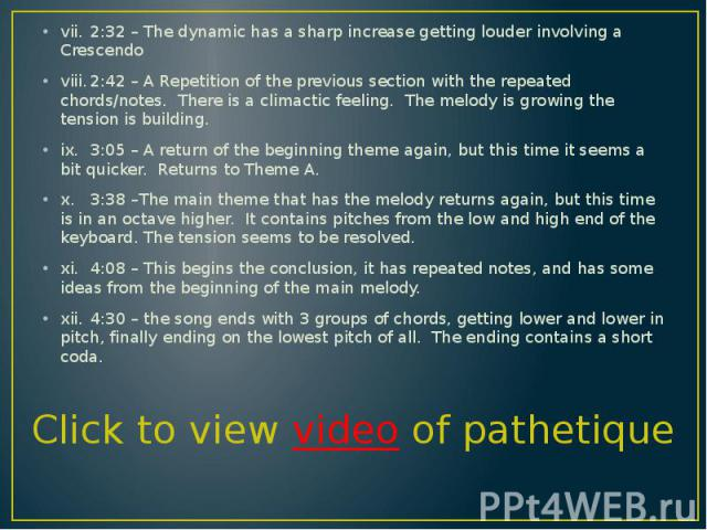 vii. 2:32 – The dynamic has a sharp increase getting louder involving a Crescendo vii. 2:32 – The dynamic has a sharp increase getting louder involving a Crescendo viii. 2:42 – A Repetition of the previous section with the repeated chords/notes. The…