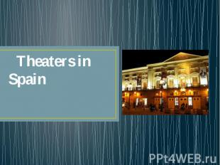 Theaters in Spain
