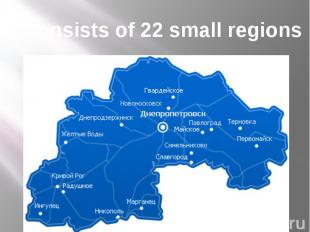 It consists of 22 small regions