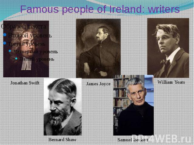 Famous people оf Ireland: writers