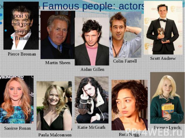 Famous people: actors