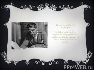 He was born 1896, 24 September He was born 1896, 24 September His father was a S