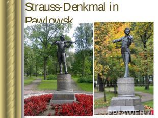 Strauss-Denkmal in Pawlowsk
