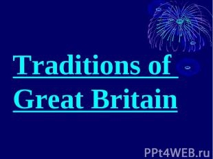 TraditionsofGreatBritain