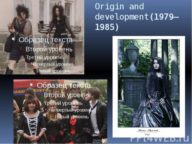 Origin and development(1979–1985)