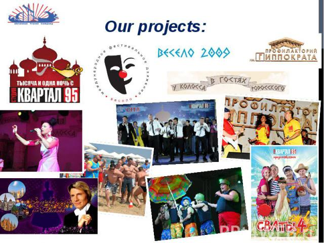 Our projects: