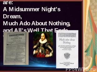 compare midsummer nights dream and much ado about nothing