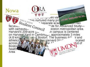 Nowadays Nowadays, the University comprises various academic institutions and ha