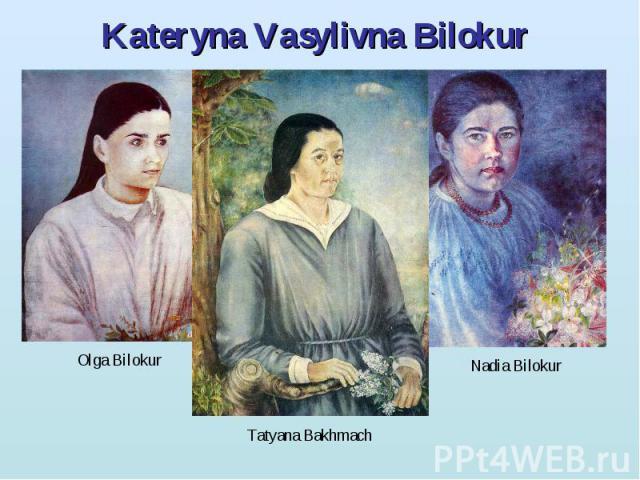 Kateryna Vasylivna Bilokur
